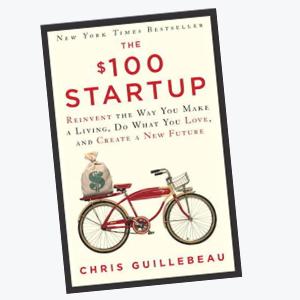 The $100 Startup - a huslte book